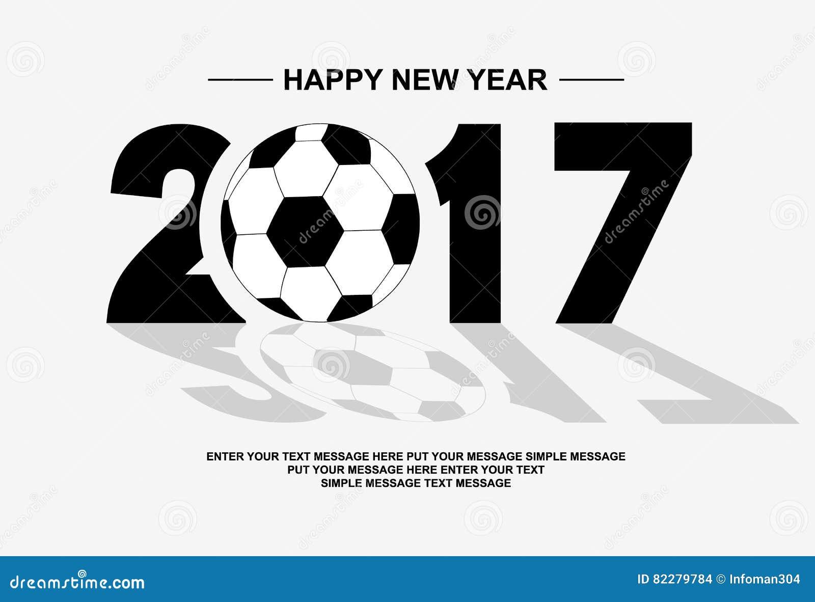 2017 Happy New Year Football Stock Illustration Illustration Of