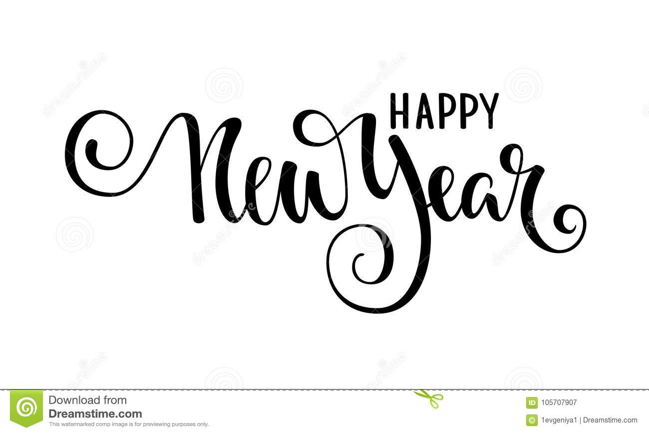 Happy New Year. Hand Drawn Creative Calligraphy, Brush Pen Lettering ...