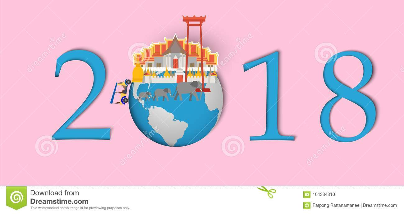 happy new year 2018landmarks of thailand on the globepaper art and craft