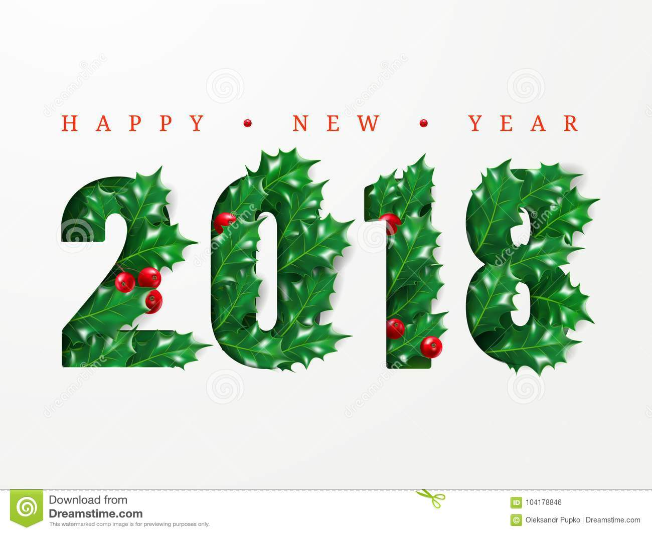 2018 happy new year numbers cut from paper decorated with realistic leaves of holly and