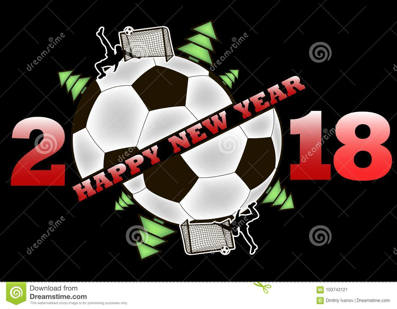 Happy New Year And Soccer Ball Stock Vector Illustration Of Black