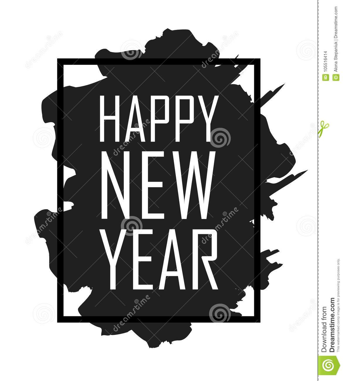 happy new year text in frame with brush stroke black border and white font happy