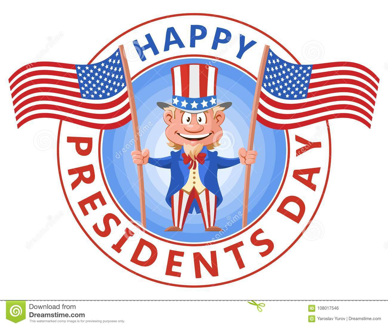 Extended Presidents Day: Happy Presidents Day. Cartoon Uncle Sam Holding American