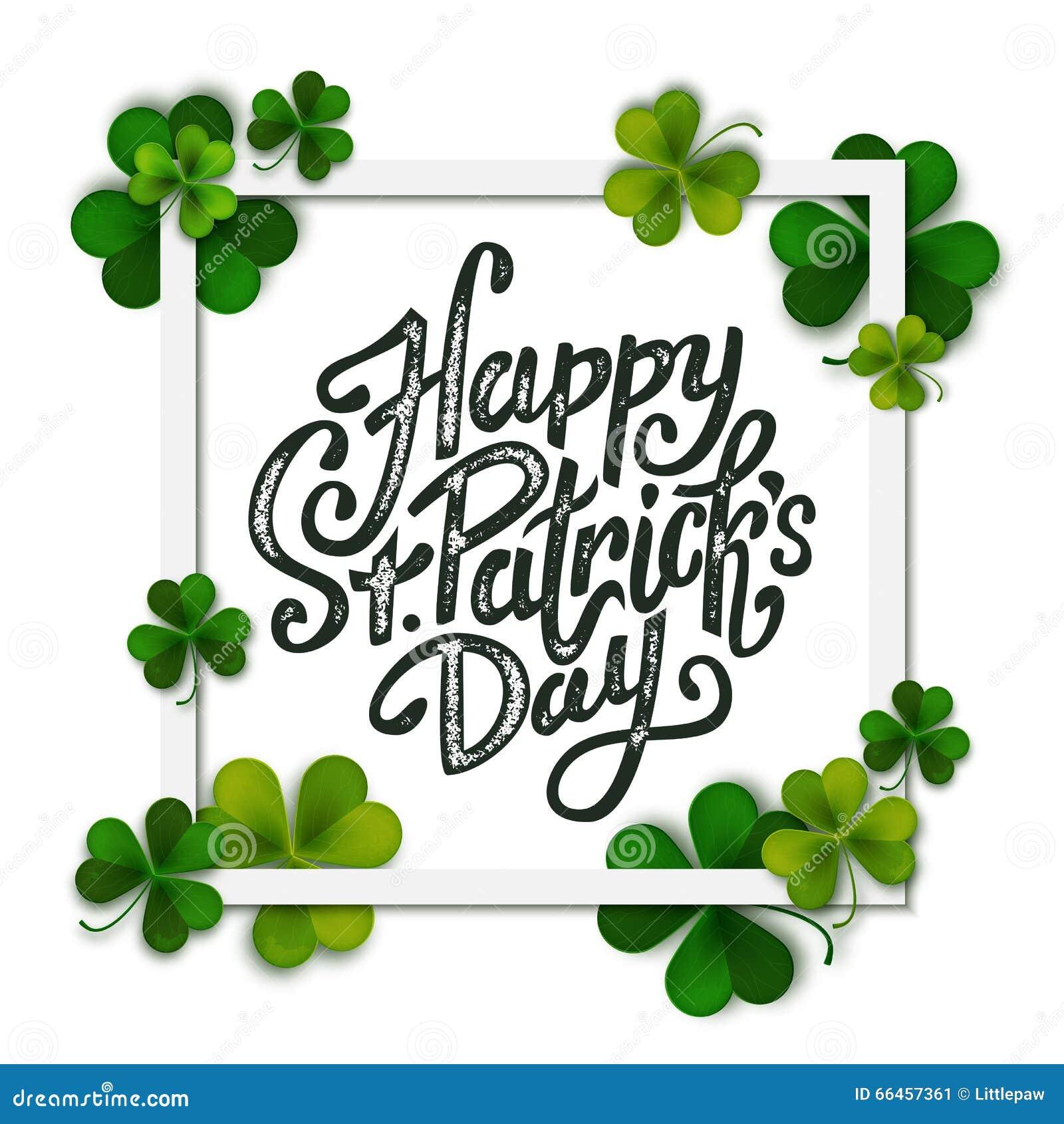 Happy Saint Patrick s day handwritten message, brush pen lettering on green shamrock background in square frame
