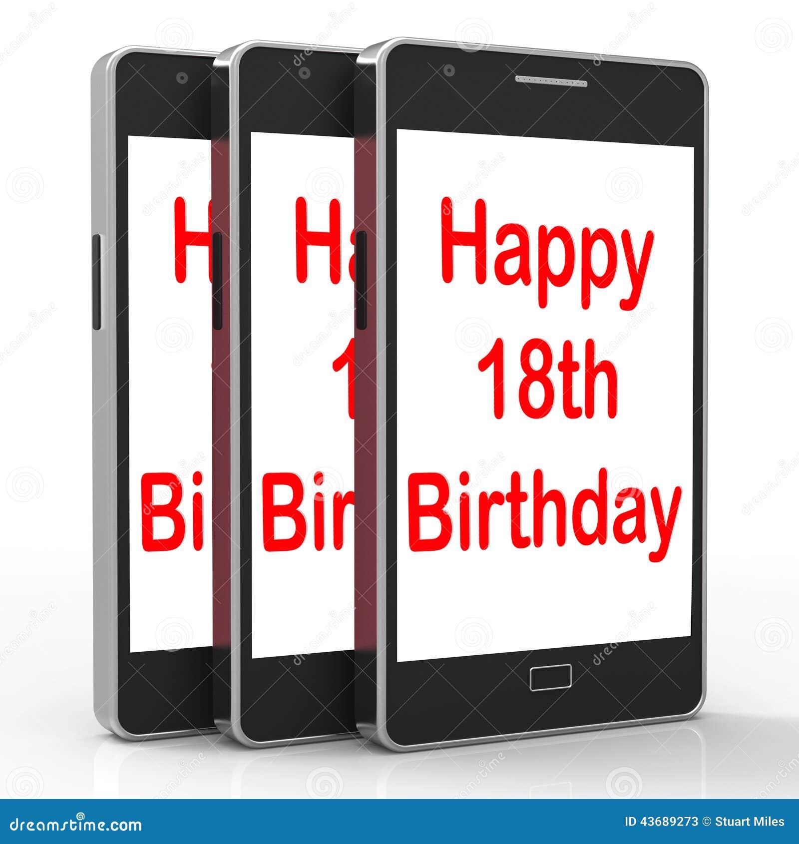 Happy 18th Birthday On Phone Means Eighteen Stock Illustration