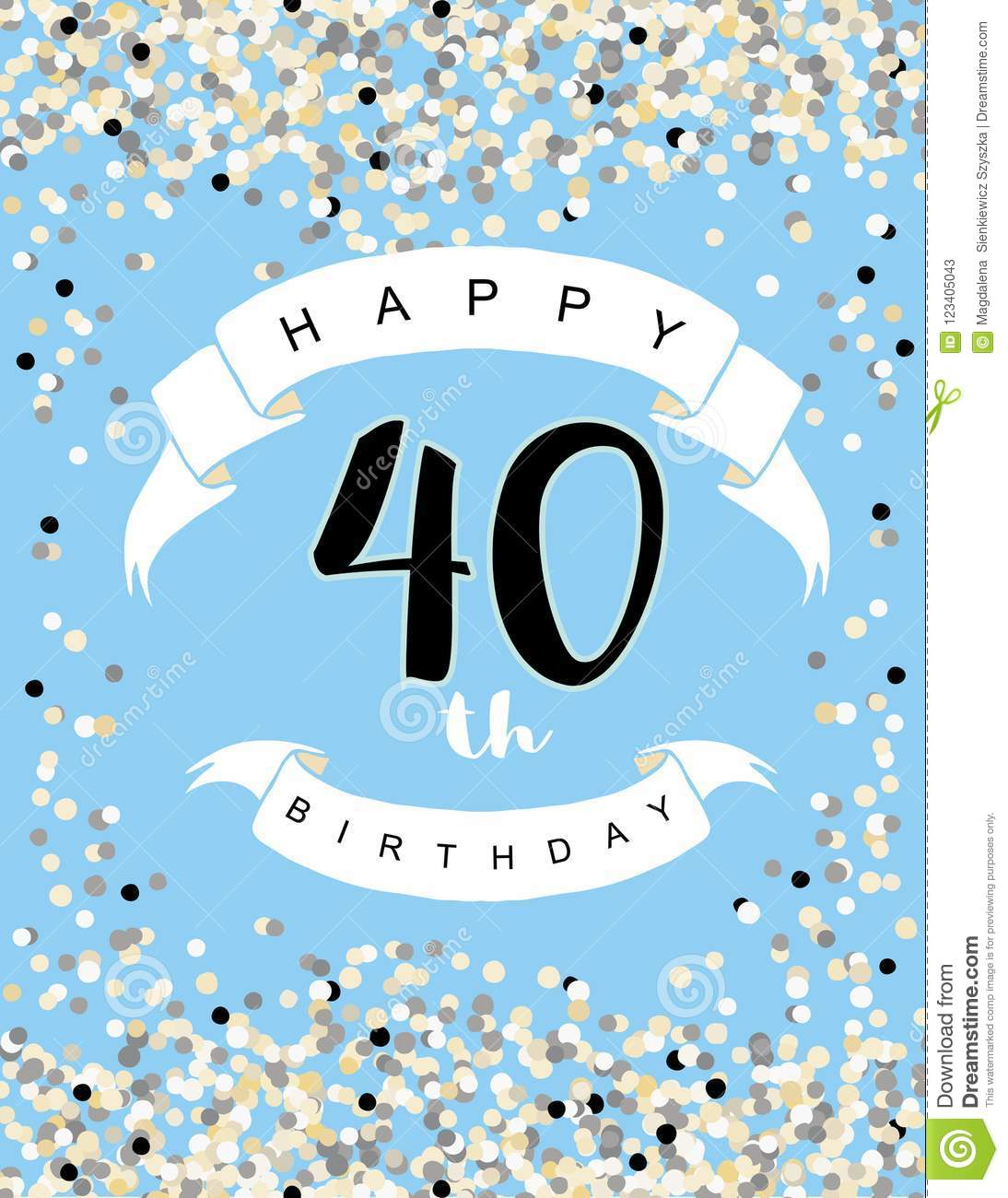 Happy 40th Birthday Vector Illustration Blue Background With Light Confetti White Ribbons And Black