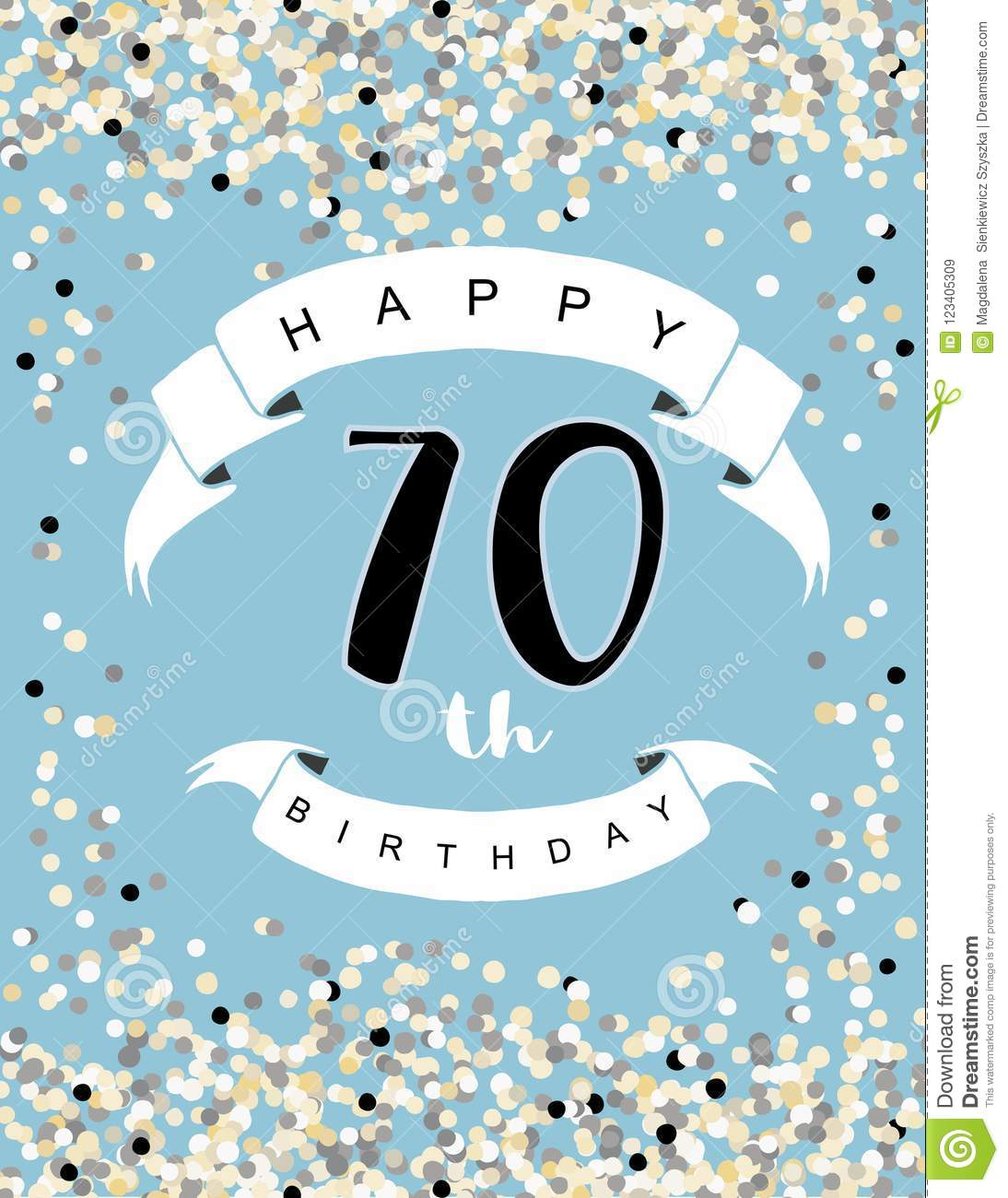 Happy 70th Birthday Vector Illustration Blue Background With Light Confetti White Ribbons And Black