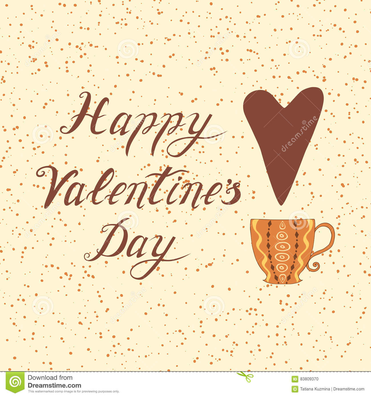 Happy Valentines Day Hand Drawing Vector Lettering Tetx And Cup