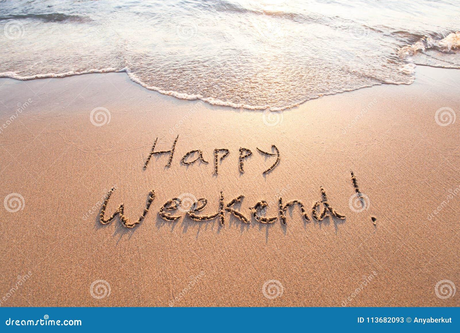 happy-weekend-happy-weekend-greeting-card-written-sand-113682093.jpg