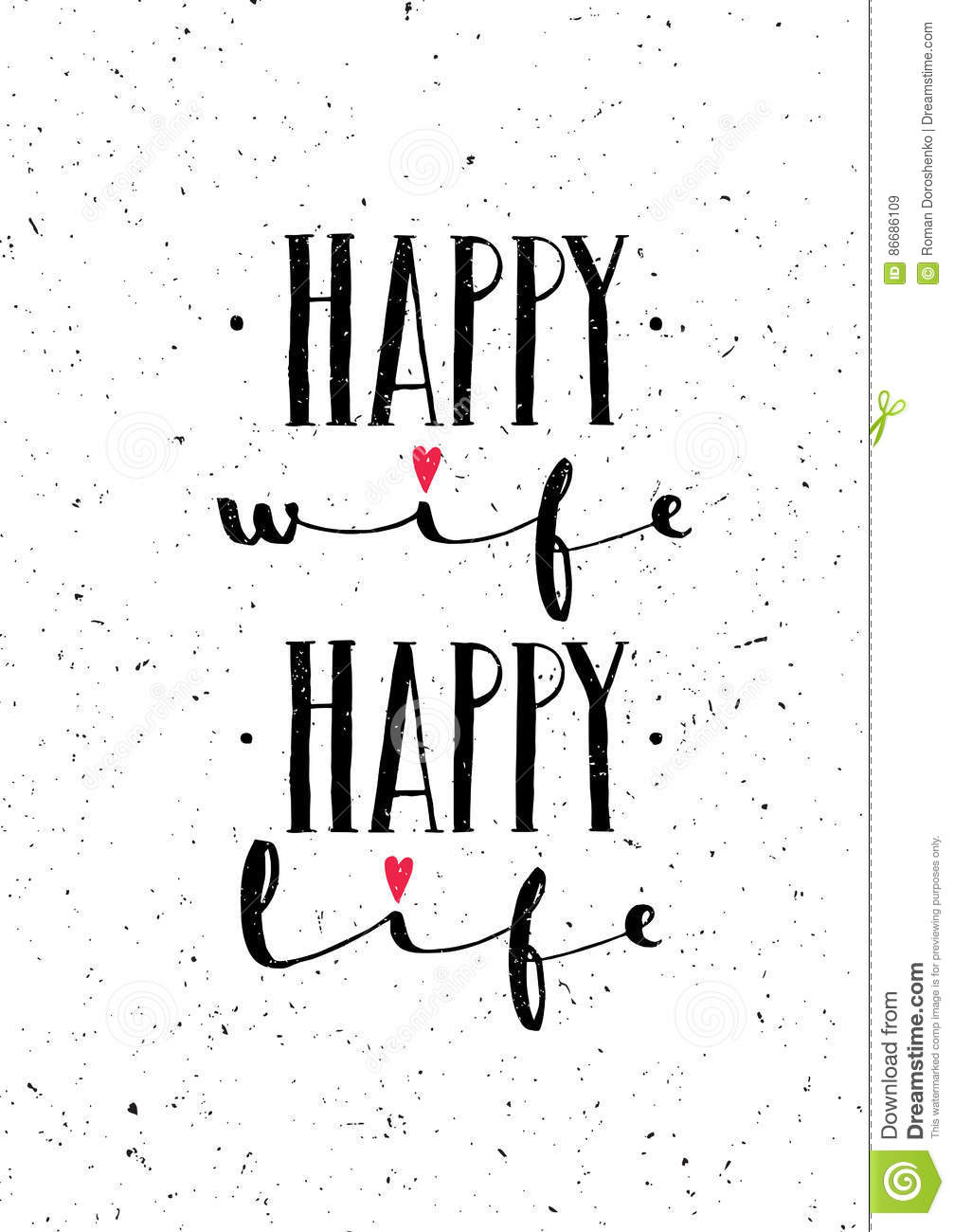 Happy Wife Happy Life. Inspiring Whimsical Lovely Motivation ...
