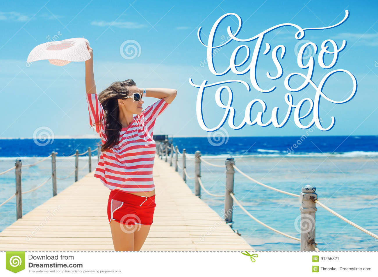 Happy woman standing on pier with big white hat and text Lets go travel. Calligraphy lettering hand draw