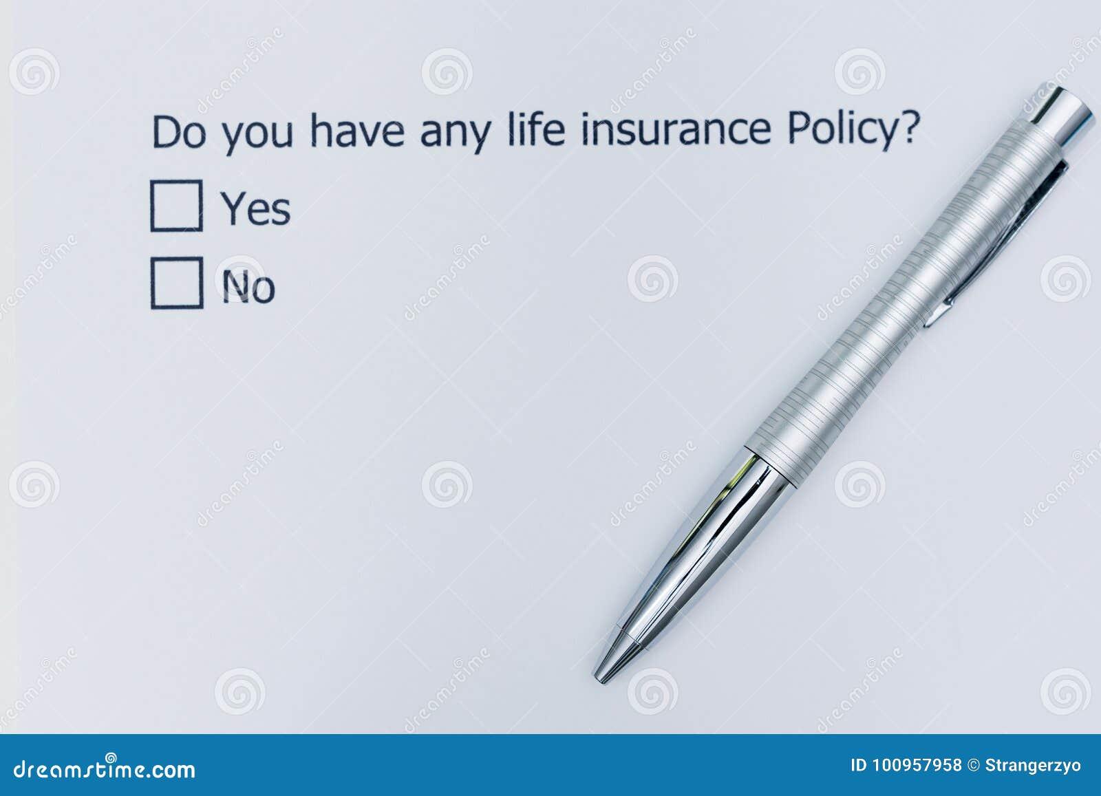 Har du någon livförsäkringpolitik?