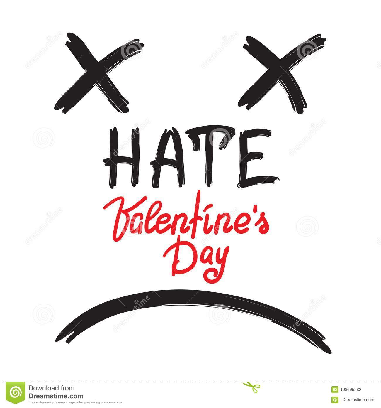 Hate Valentines Day Stock Vector Illustration Of Handwritten