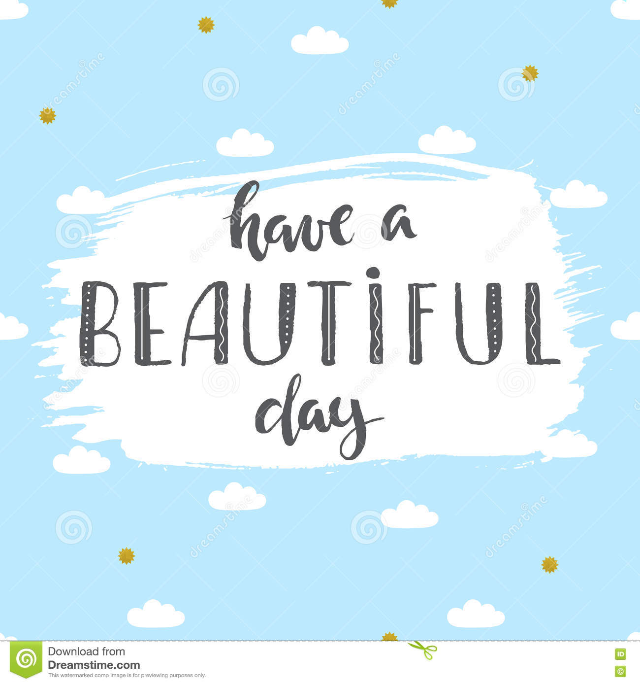 Have A Beautiful Day Quote On A Blue Background Stock Vector