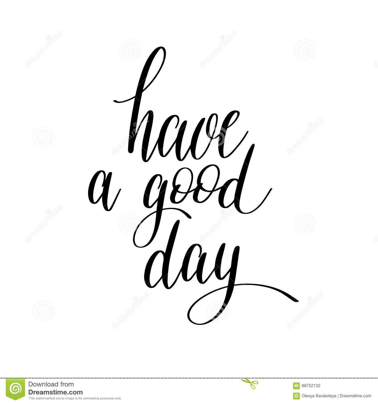 Have A Good Day Black And White Hand Lettering Stock ...