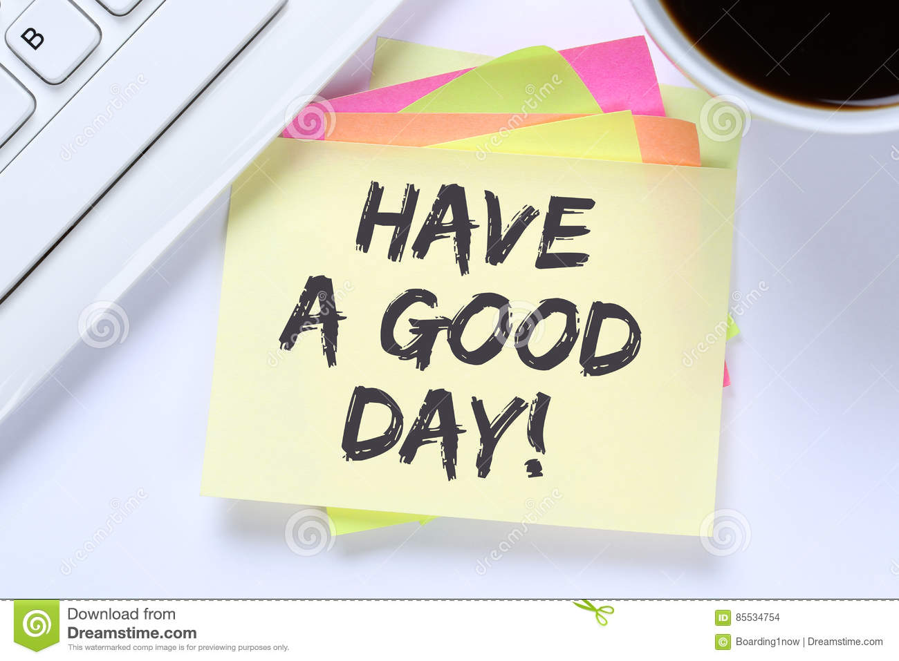Have A Good Day Nice Wish Work Business Desk Stock Photo Image Of
