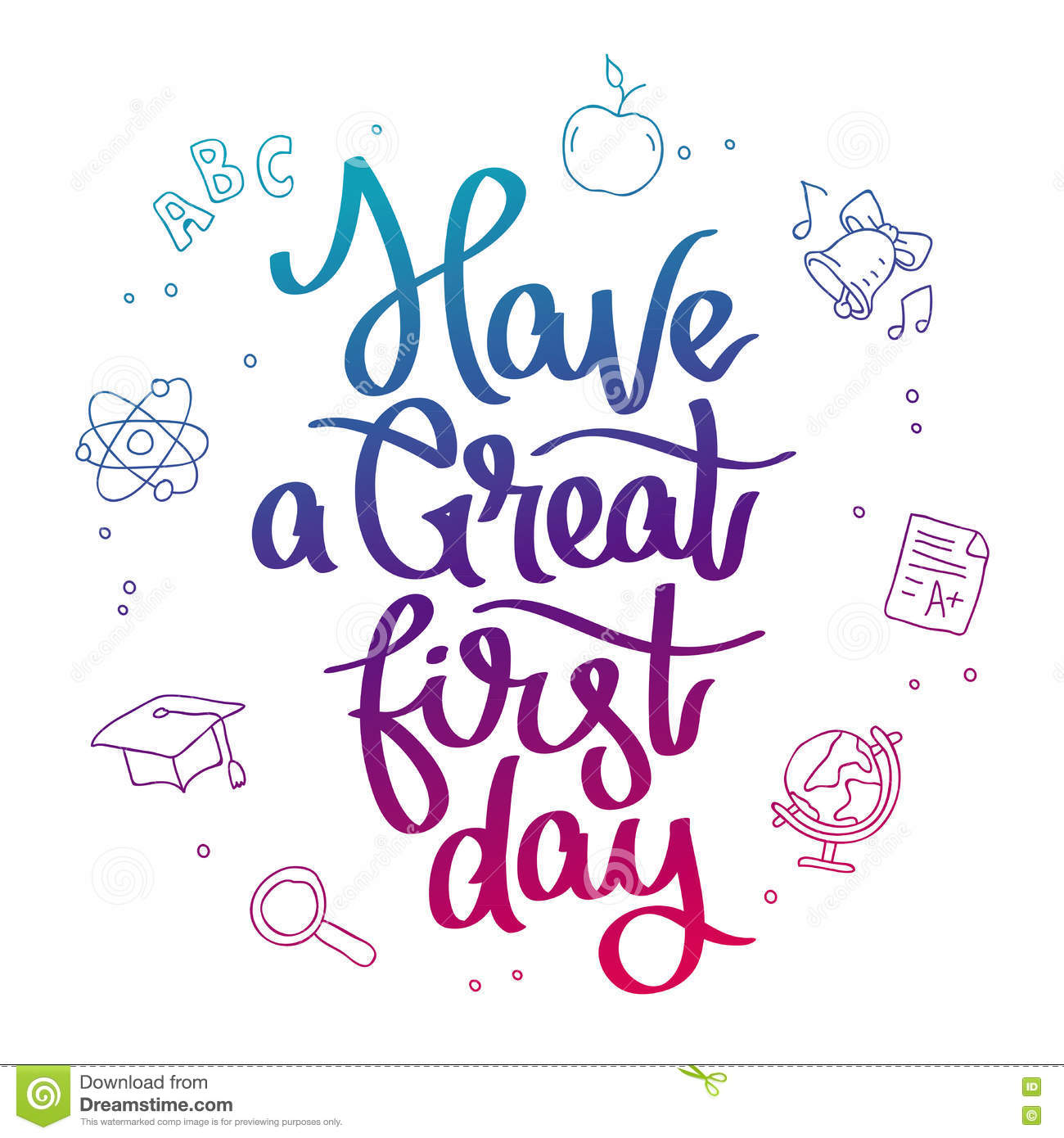 First Work Day Quotes: Have A Great First Day Stock Vector. Illustration Of