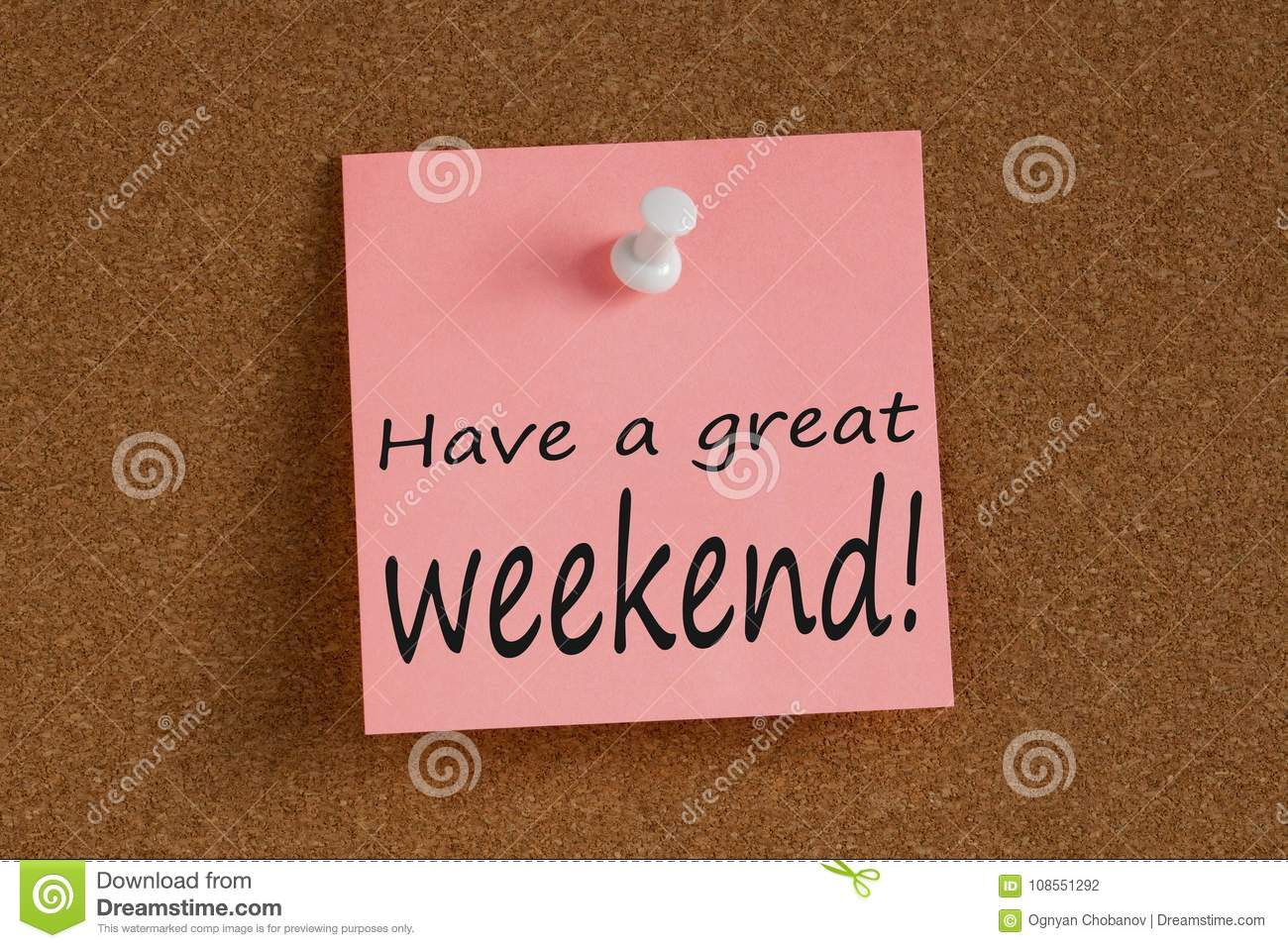 have a great weekend written on note