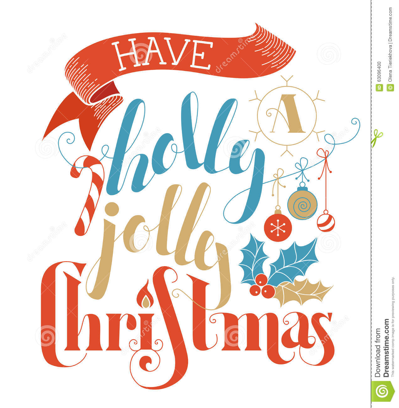 Have A Holly Jolly Christmas! Stock Vector - Illustration of festive ...