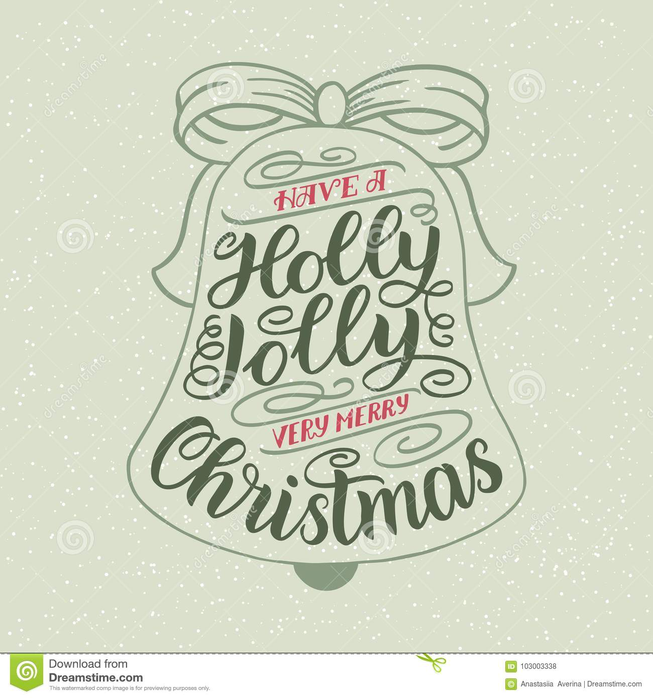 Have A Holly Jolly Christmas Hand Lettering Greeting Card With