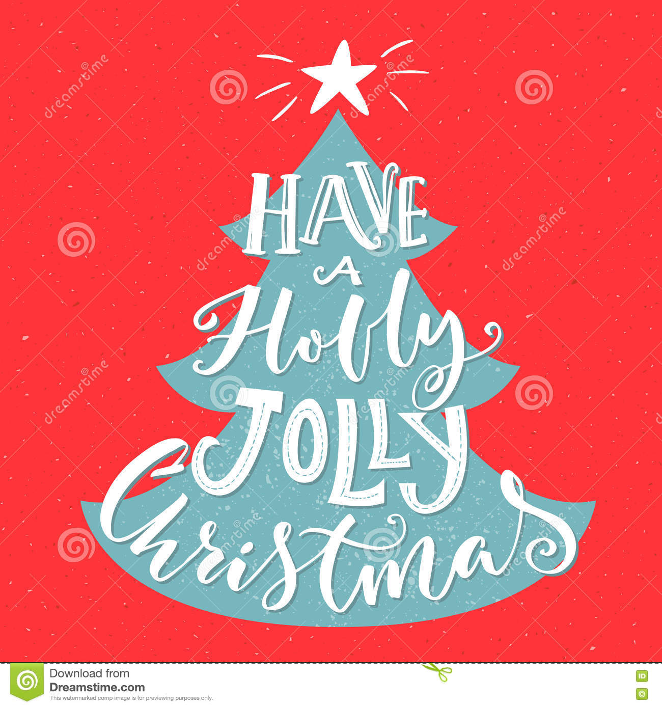 Have A Holly Jolly Christmas. Vintage Greeting Card With Typography ...