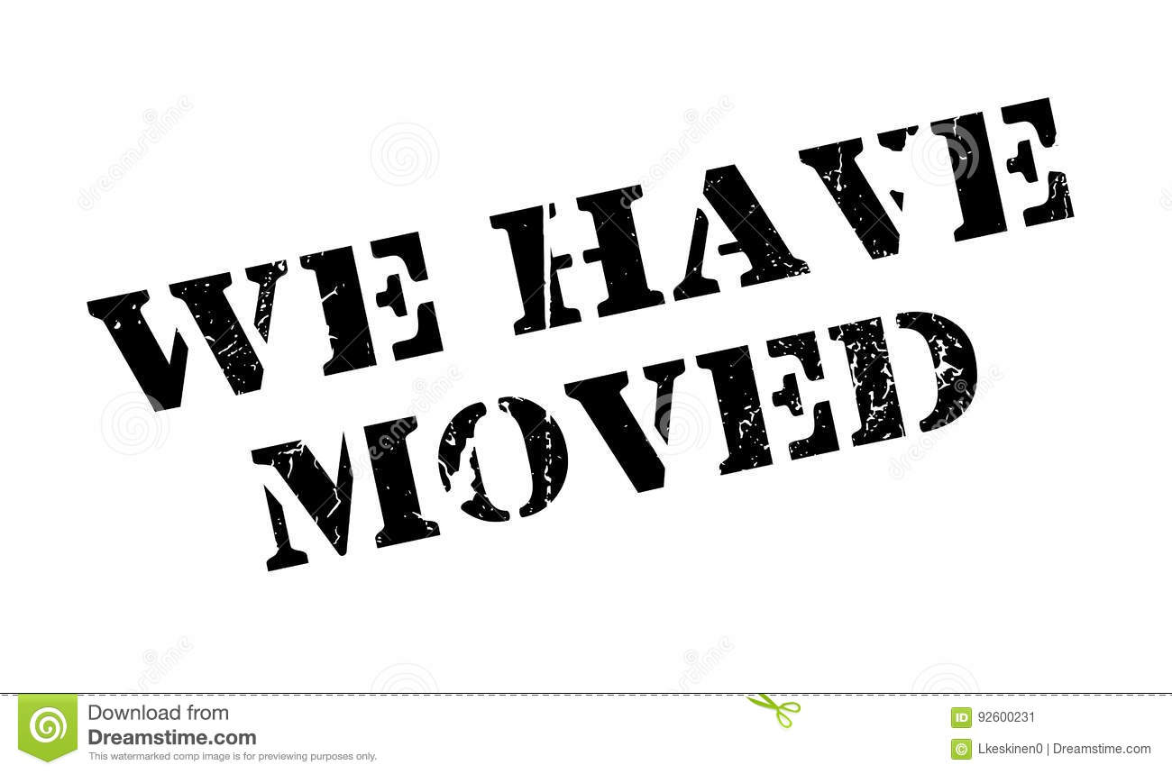 We Have Moved Rubber Stamp