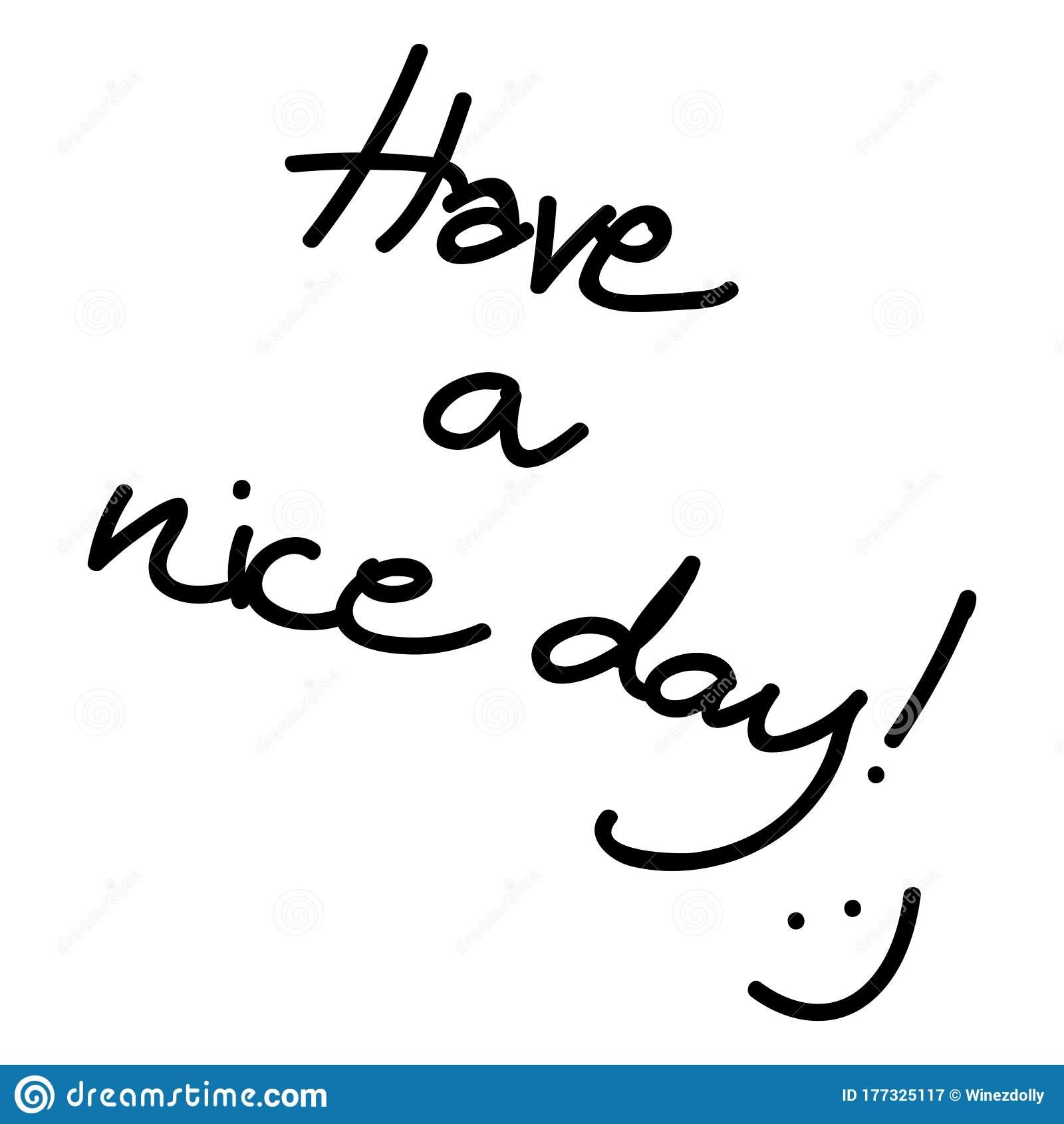 Have A Nice Day! Lettering Text And Smile Face Isolated On