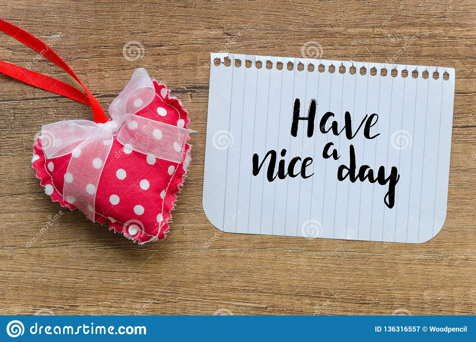 Have A Nice Day Message With Handmade Red Heart On Wooden