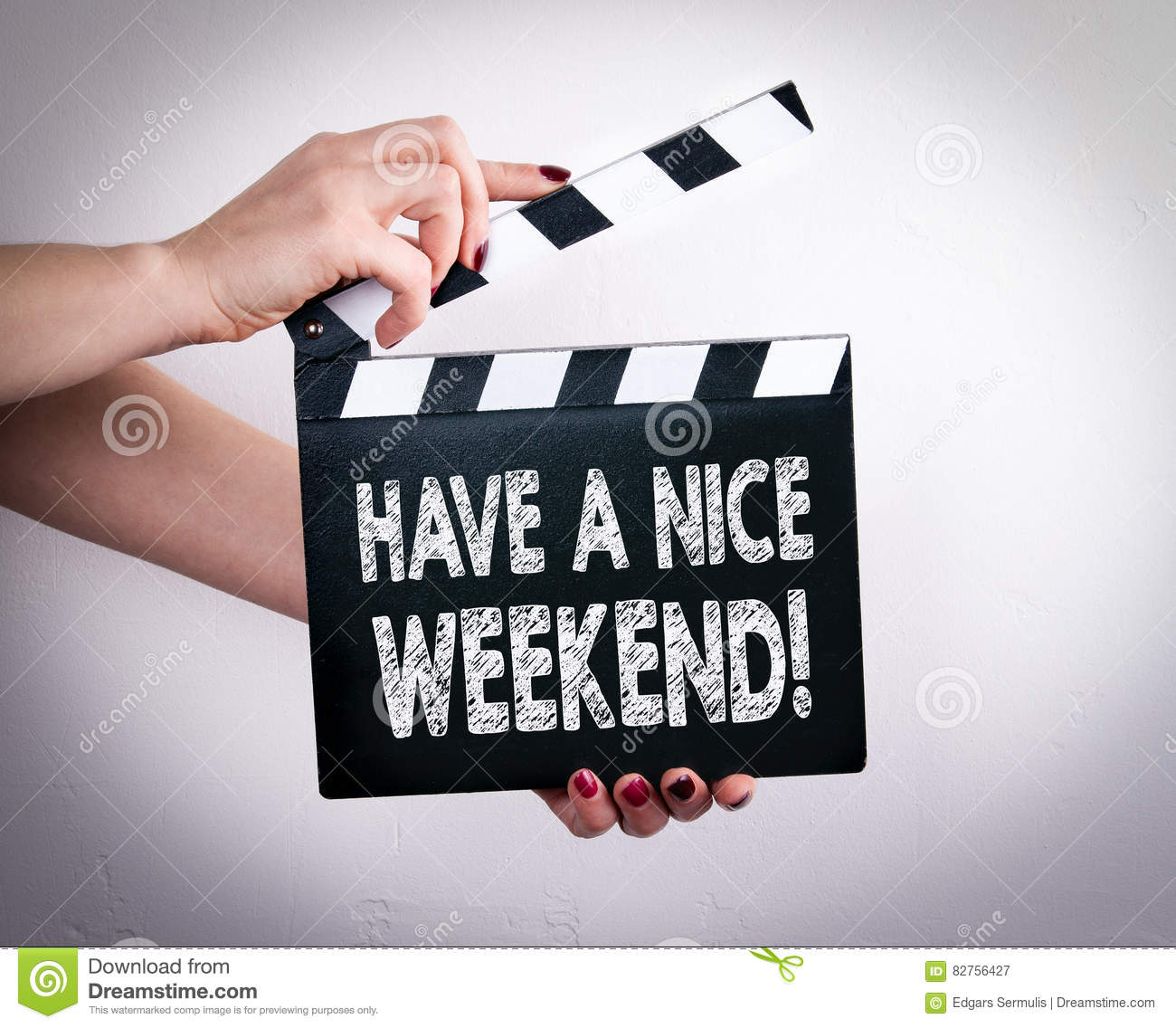 Have a nice weekend female hands holding movie clapper stock image image 82756427 - Week end a nice ...