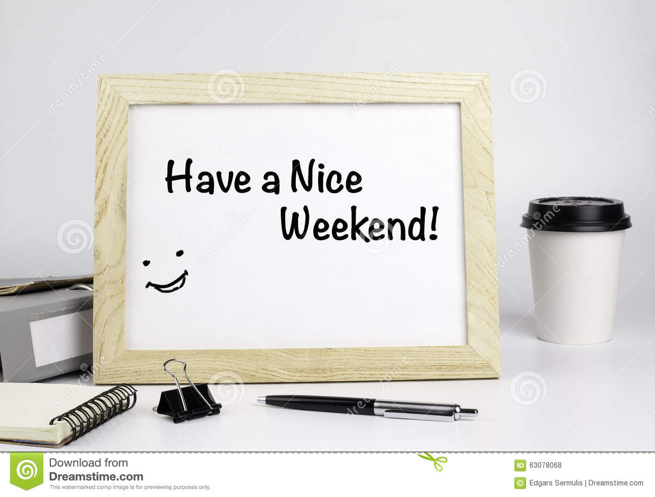 Have A Nice Weekend Stock Photo Image Of Holiday Smile 63078068