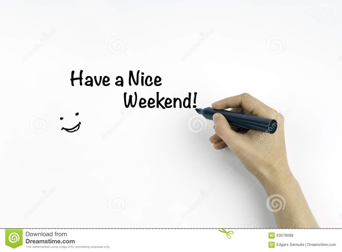 Have A Nice Weekend Stock Photo Image Of Saturday Holiday 63078088