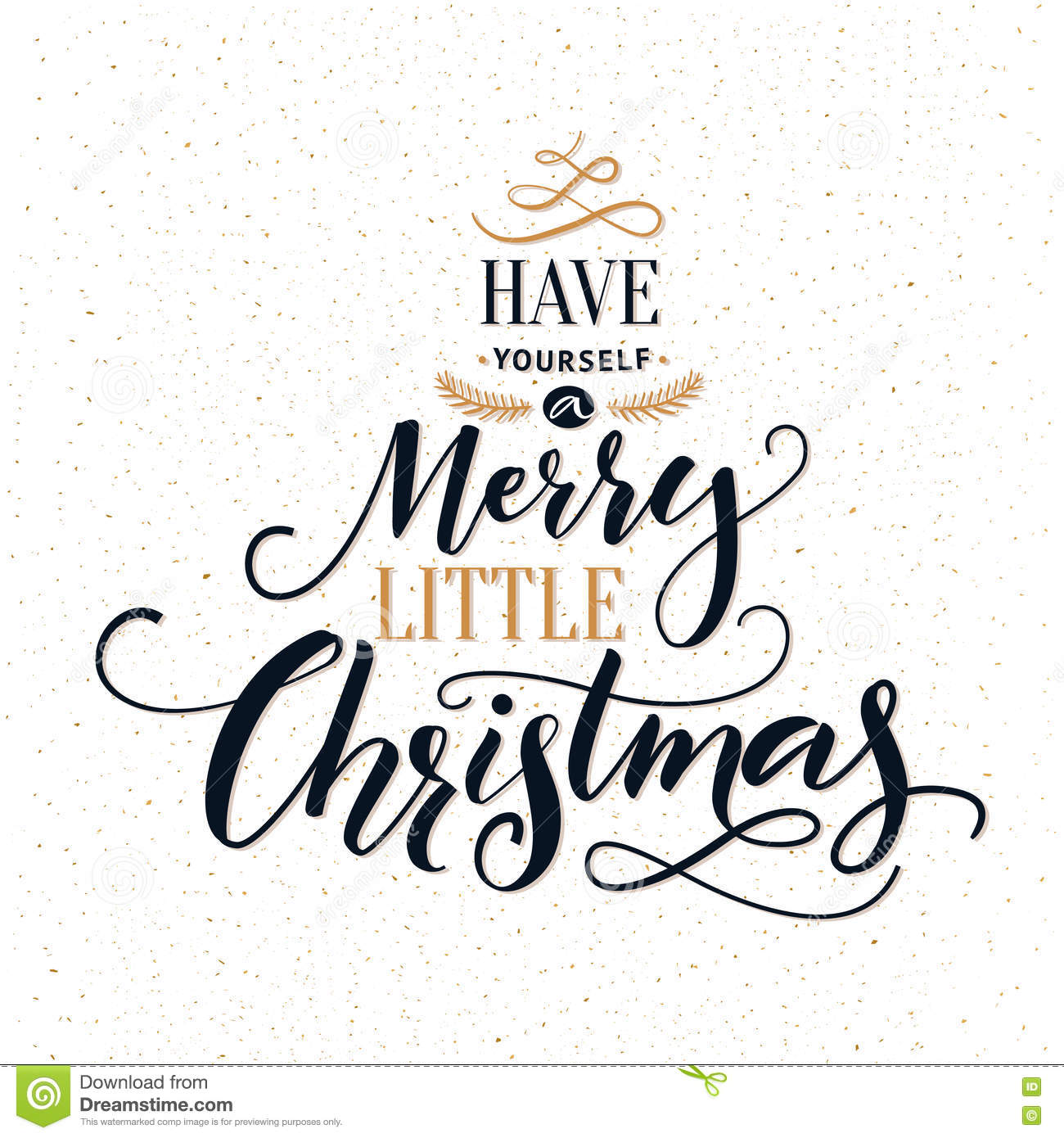 Have yourself a merry little christmas typography