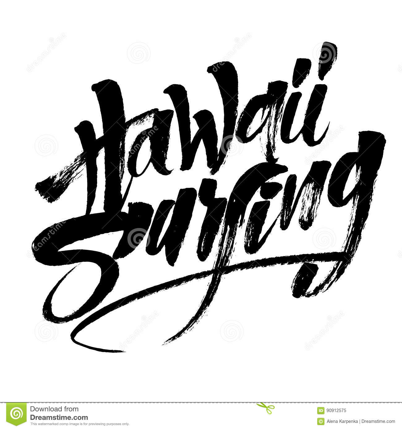 Hawaii Surfing Modern Calligraphy Hand Lettering For