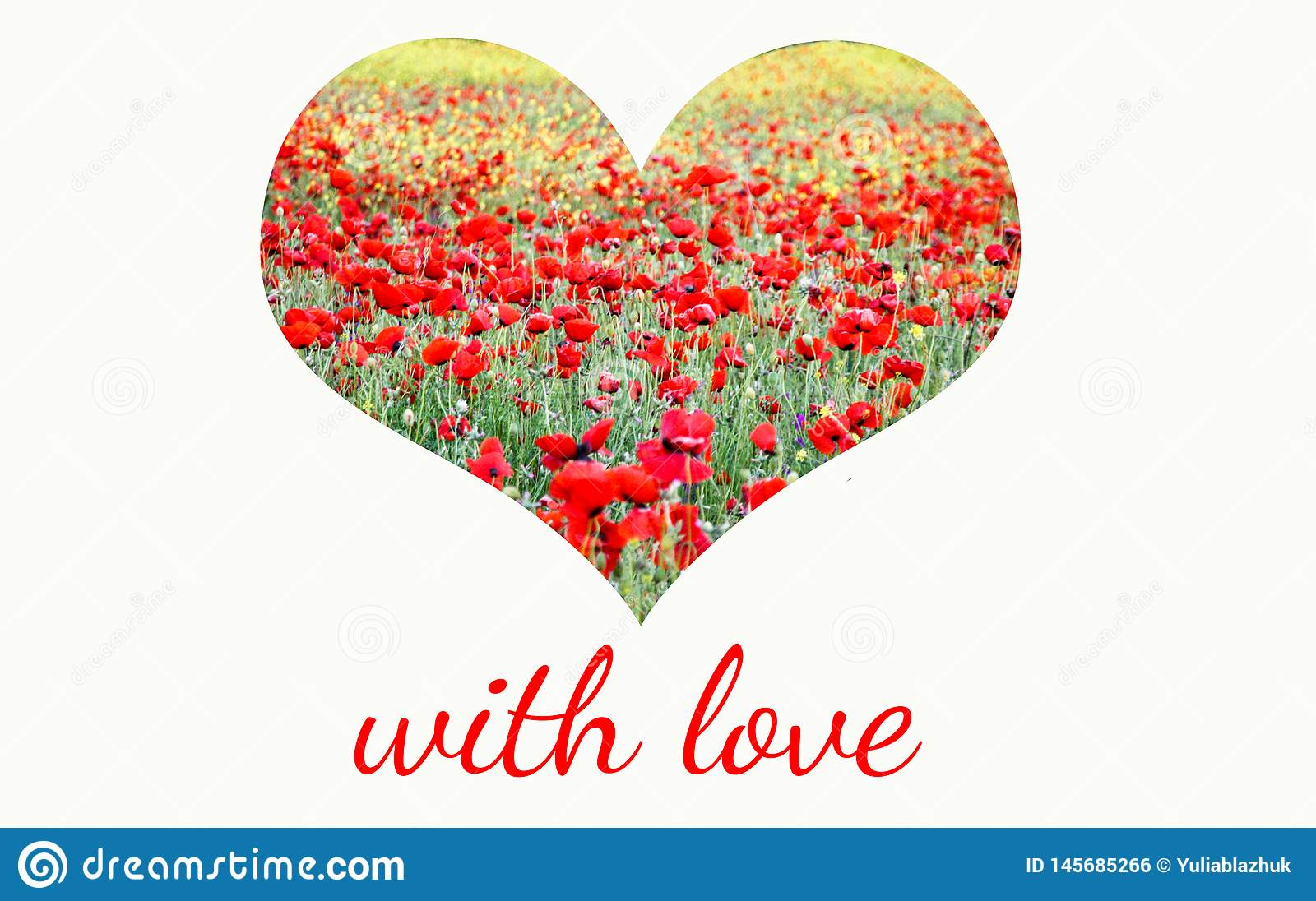 Heart of field of red poppies and yellow flowers and lettering With Love
