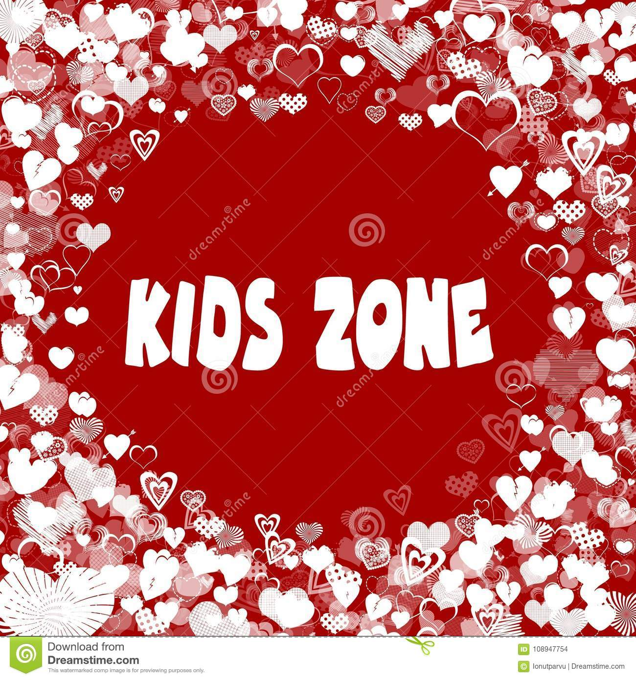 Hearts Frame With Kids Zone Text On Red Background Stock Illustration Illustration Of Type Frame 108947754