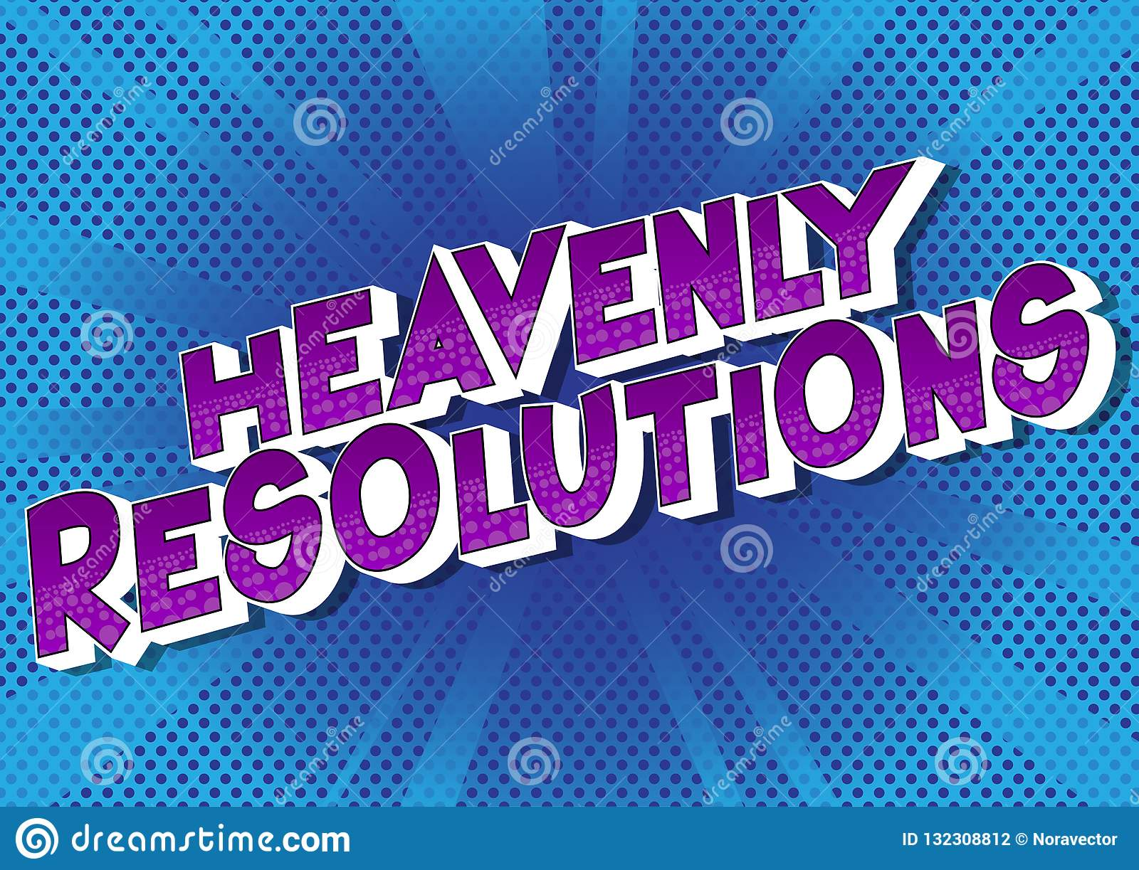 Heavenly Resolutions - Comic book style words.