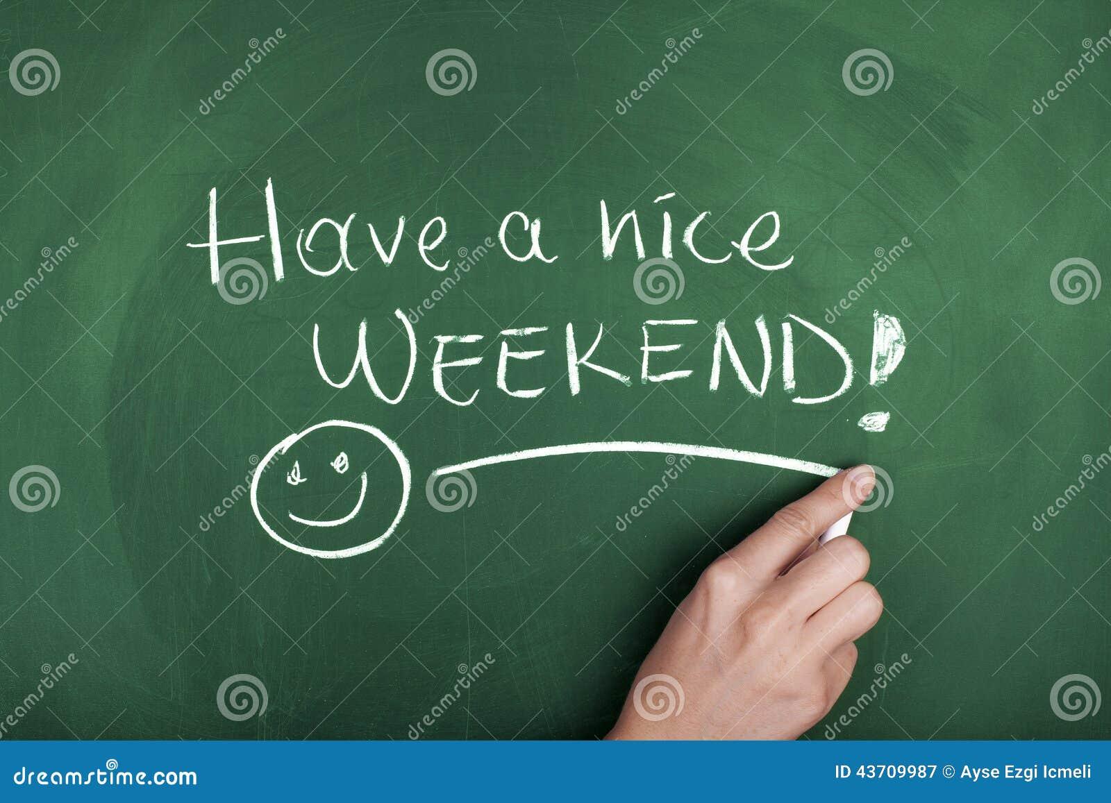 Heb een aardig weekend