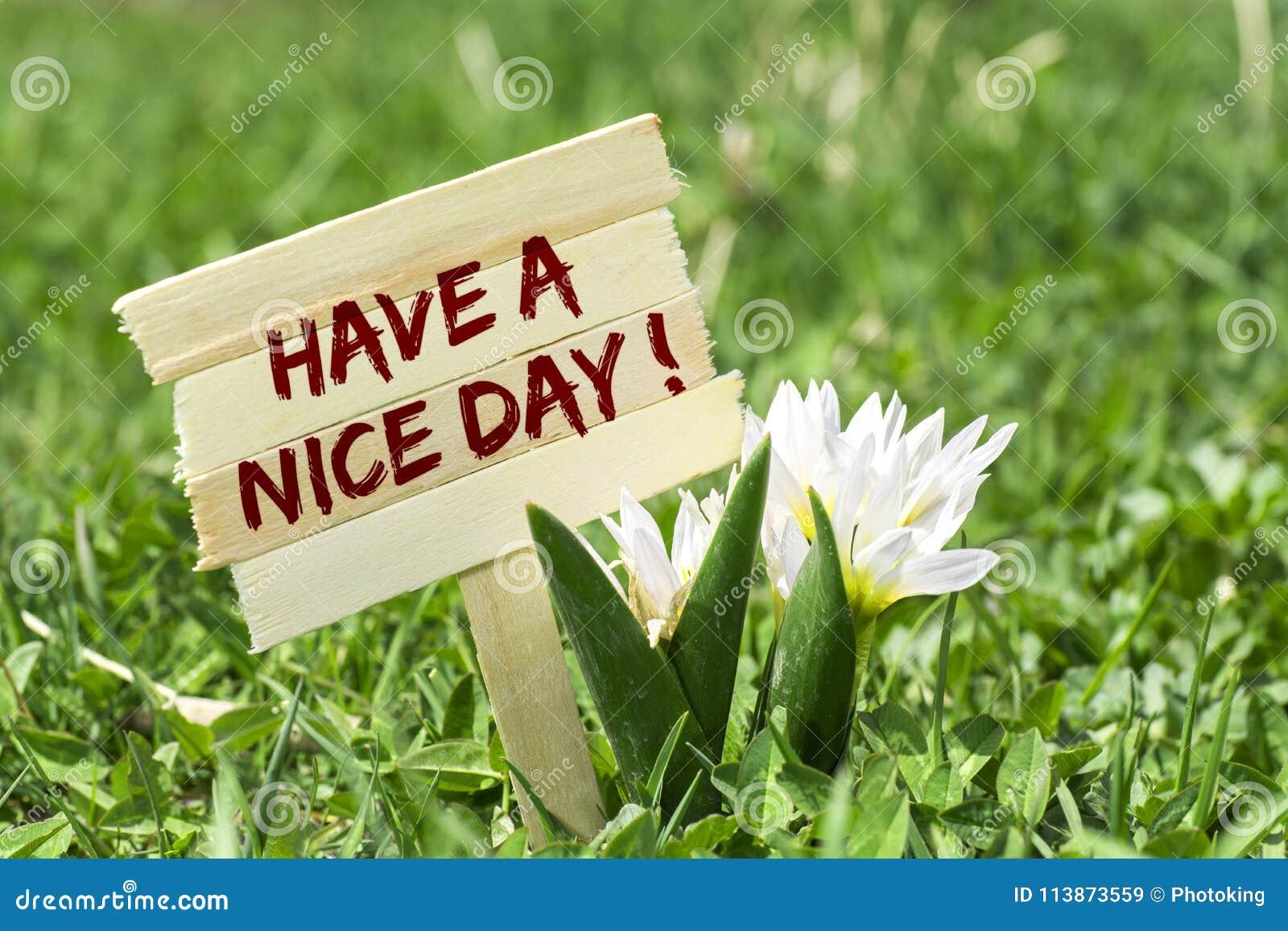 Heb een aardige dag