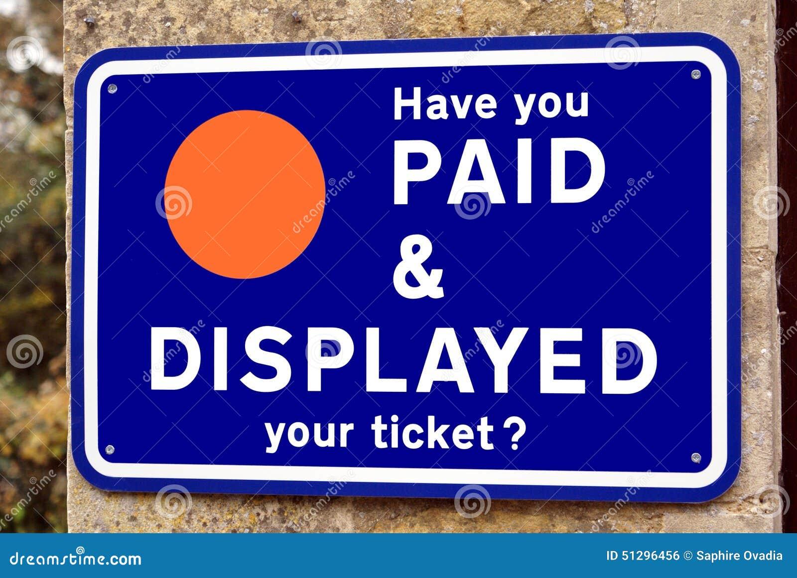 Hebt u uw kaartje betaald & getoond? teken