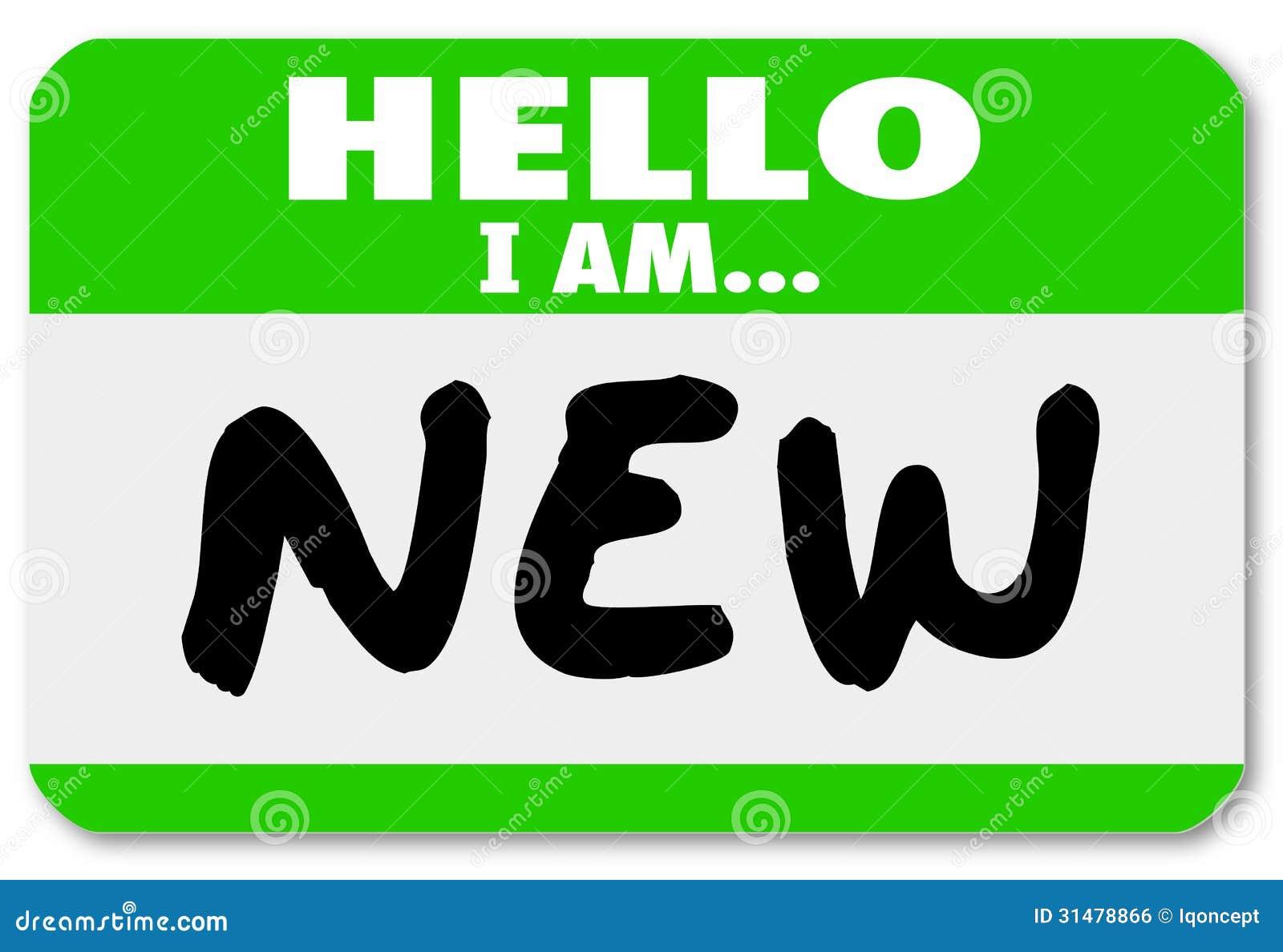 Hello är jag den nya deltagaren i utbildning för Nametagklistermärkenybörjaren