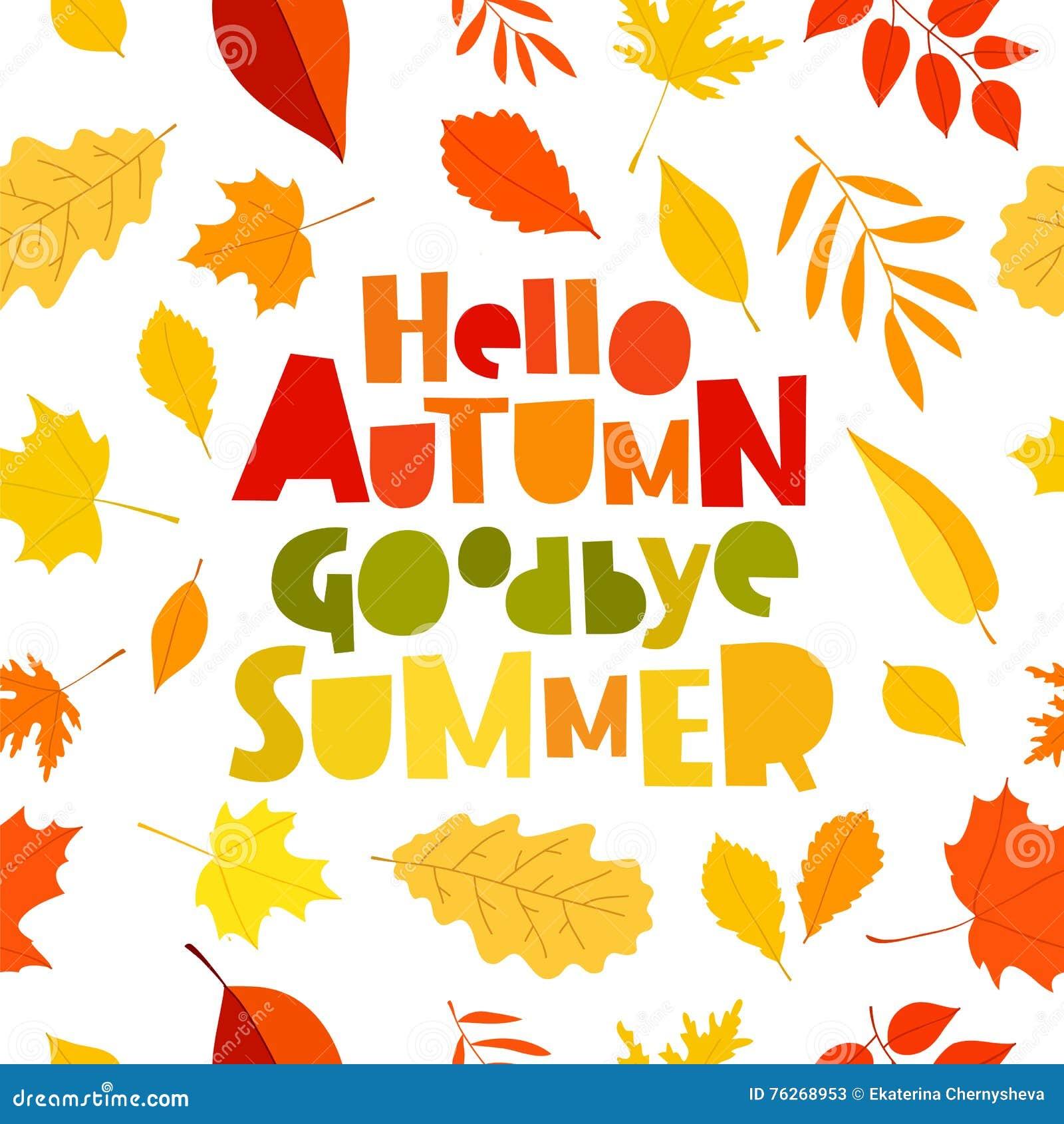 Hello Autumn. Goodbye, Summer. Stock Vector - Image: 76268953