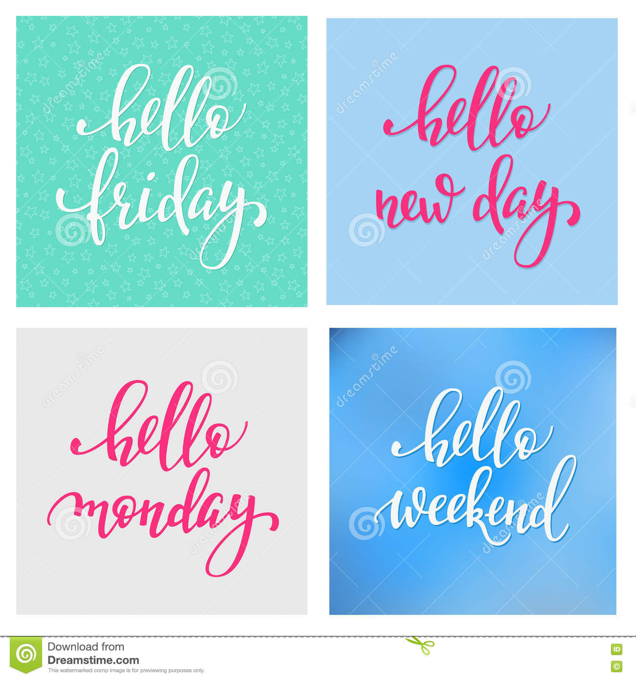 Hello Friday Monday Weekend New Day Lettering