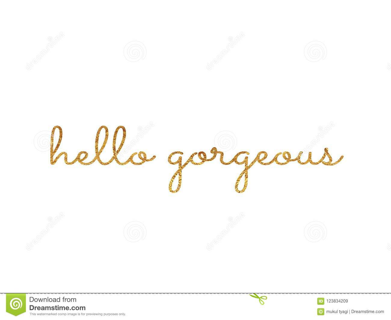 Hello Gorgeous Hand Lettering Quote Stock Illustration