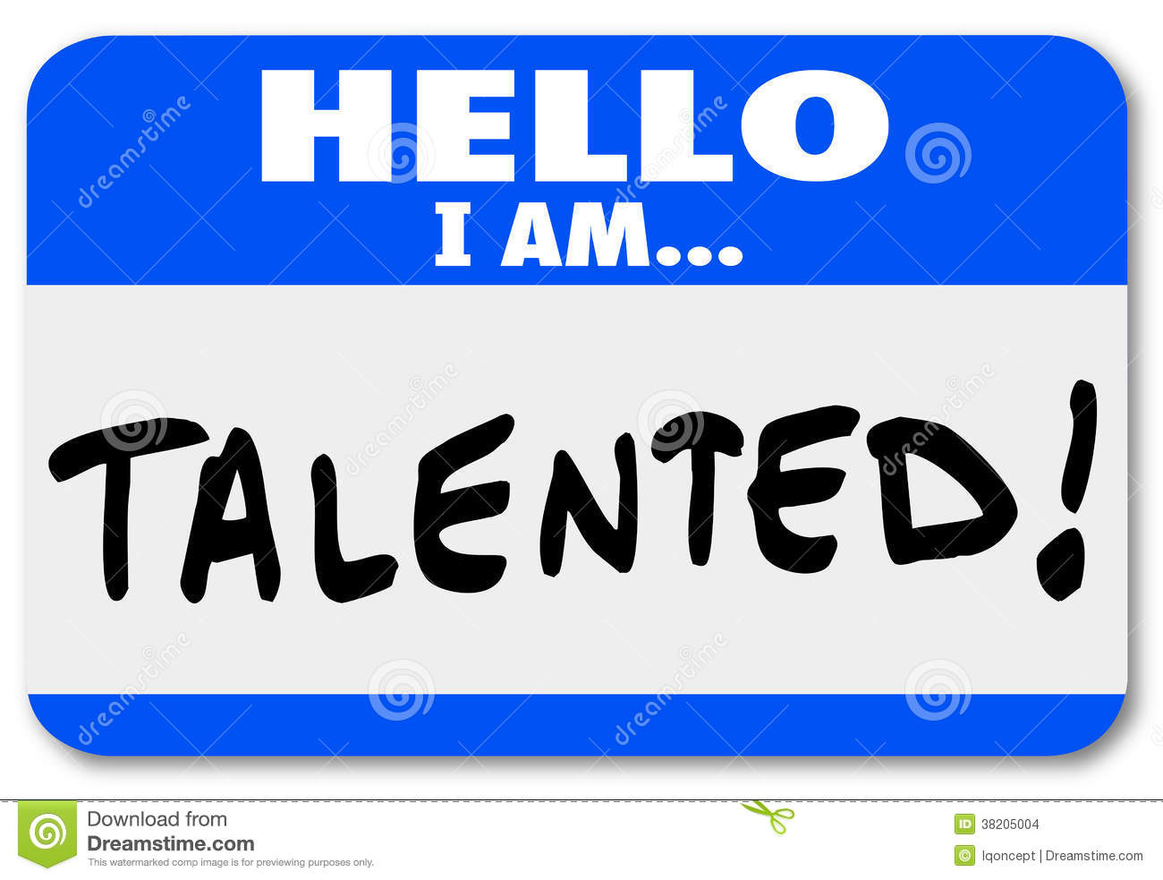 Hello I Am Talented words on a nametag or sticker to be worn at a job ...