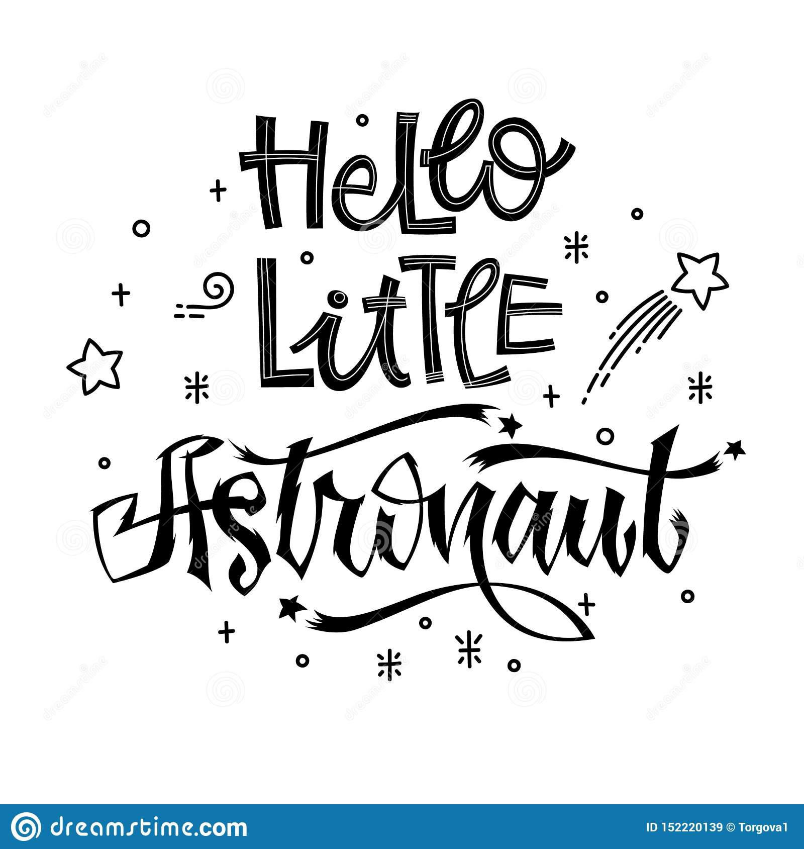 Hello Little Astronaut quote. Baby shower hand drawn lettering logo phrase