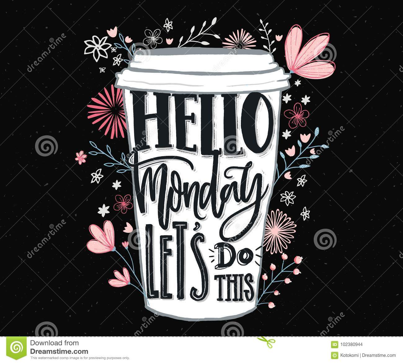 Hello Monday Let S Do This Funny Motivational Quote About Monday