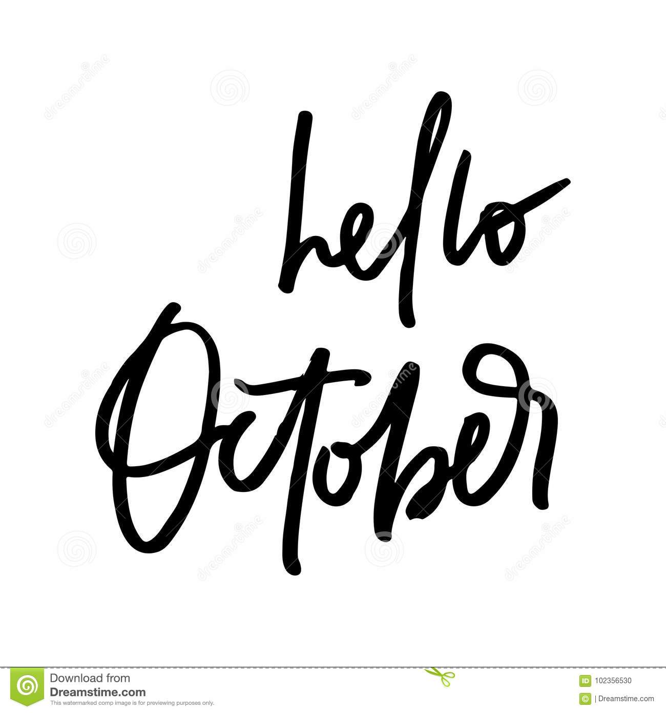 Hello October Fall Life Style Inspiration Quotes Lettering