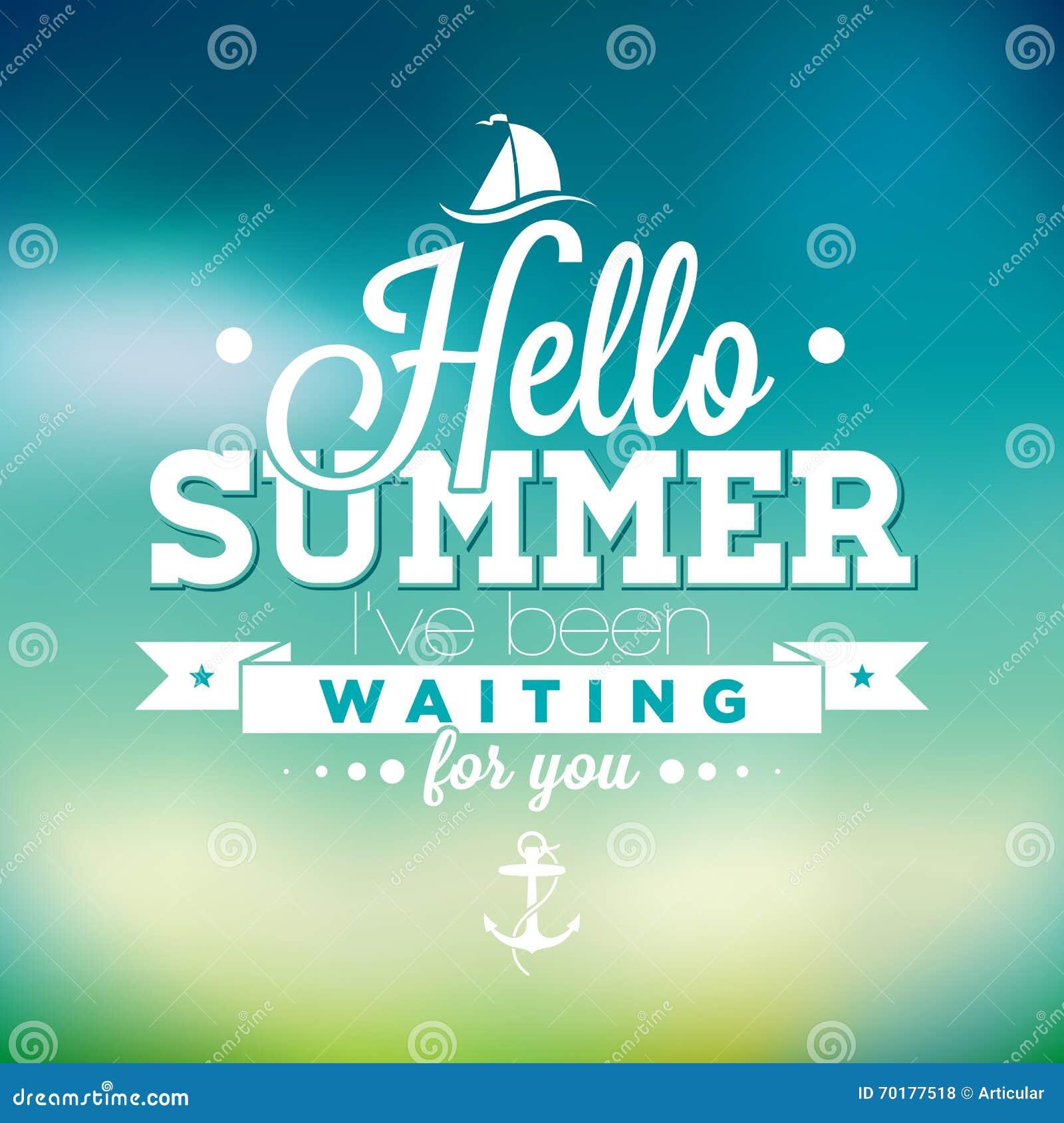 Hello sommar, har jag väntat på dig inspirationcitationstecknet på suddighetsbakgrund Beståndsdel för vektortypografidesign