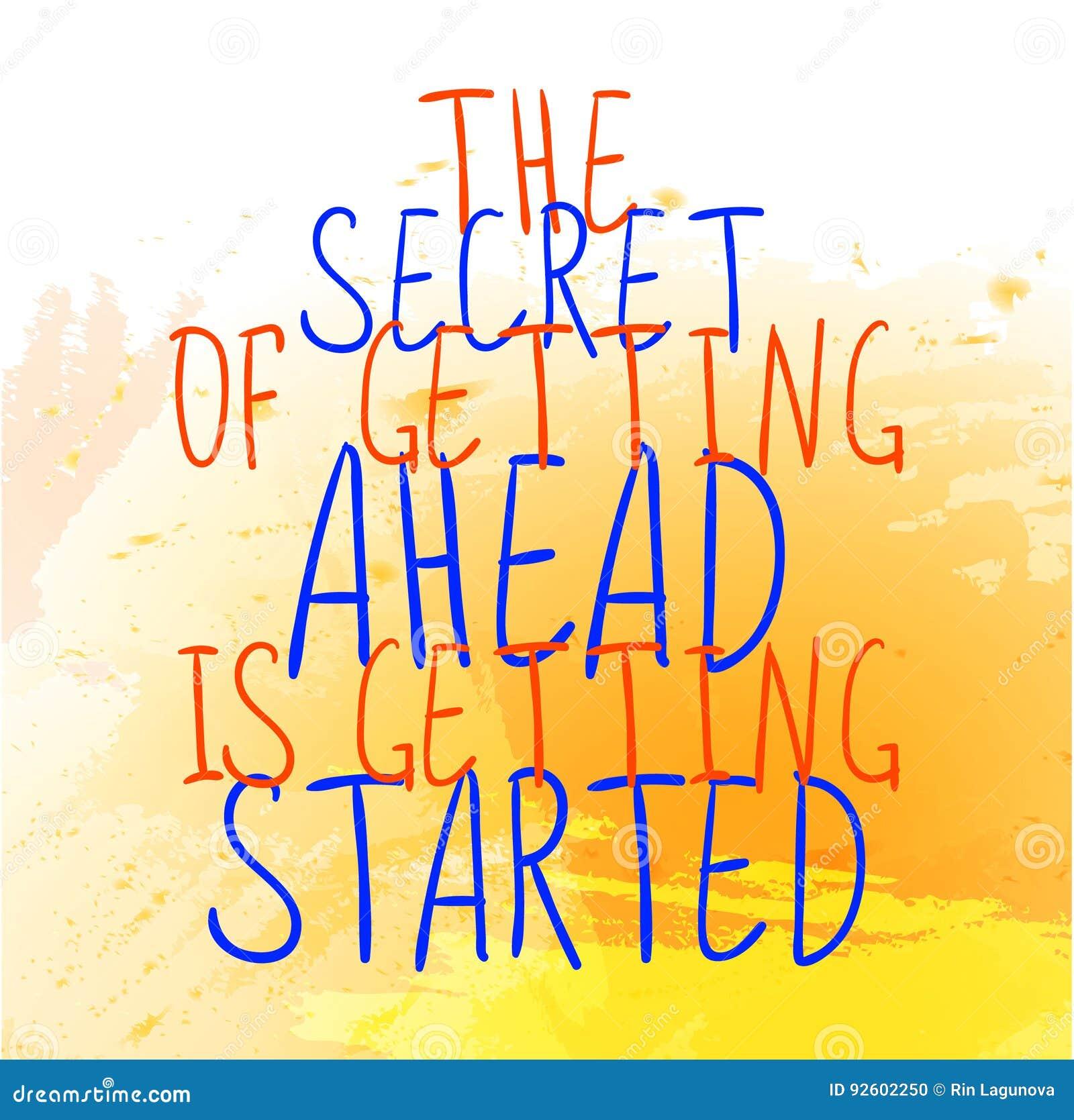 ` Hemligheten av att få framåt får startad `-text på den gula målarfärgfärgstänkbakgrunden Vektor hand-drog bokstäver Apelsin