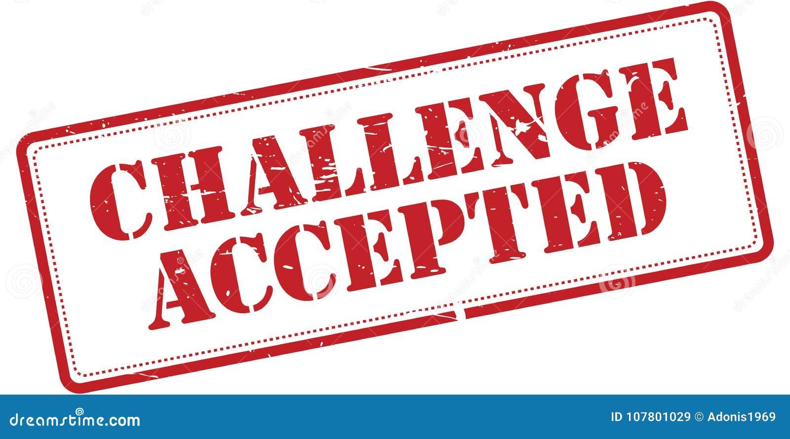 Herausforderung Angenommen